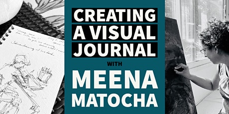 Creating a Visual Journal with Meena Matocha tickets