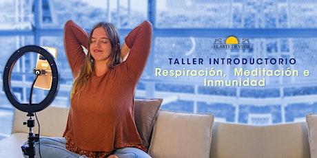 """""""Respiración Meditación e Inmunidad"""" - Taller Online e Introductorio. entradas"""