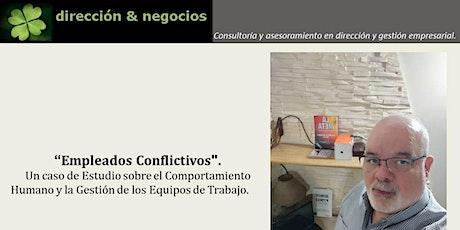 Empleados Conflictivos.: Comportamiento Humano  y Gestión de Equipos. entradas