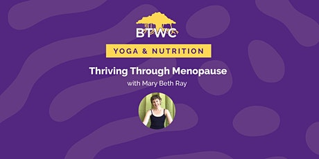 Thriving through Menopause with Yoga and Nutrition tickets