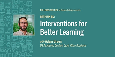 Rethink Ed:  Interventions for Better Learning tickets