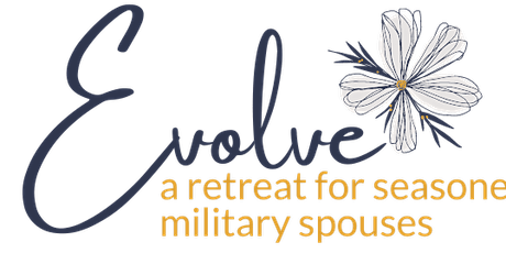 Evolve Retreat for Seasoned Military Spouses tickets
