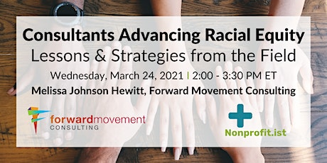 Consultants Advancing Racial Equity: Lessons &  Strategies from the Field tickets