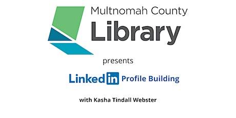 LinkedIn Profile Building tickets