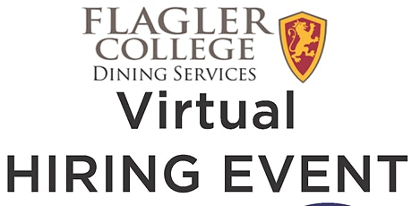 Flagler College Dining Services Virtual Hiring Event tickets