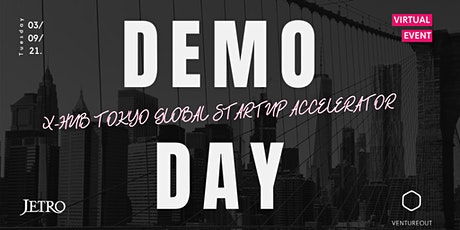X-Hub Tokyo Global Startup Accelerator Demo Day Event tickets