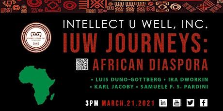 Intellect U Well Journeys IV: African Diaspora tickets