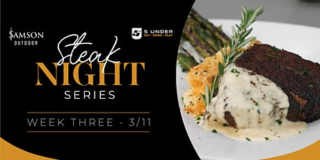 Steak Night Series · Week Three tickets