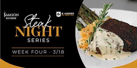 Steak Night Series · Week Four tickets
