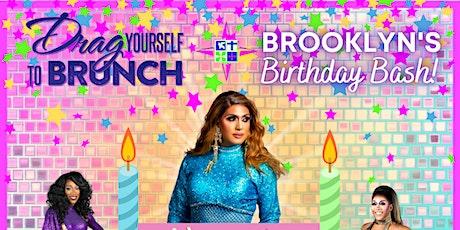 DRAG Yourself to Brunch - Brooklyn's Birthday Bash! tickets