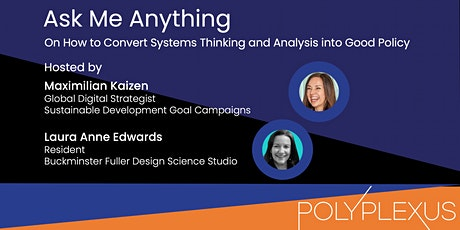 AMA on How to Convert Systems Thinking and Analysis into Good Policy tickets