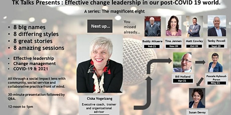 Ciska Vogelzang : Effective change leadership in our post-COVID 19 world. tickets
