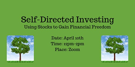Self-Directed Investing: Using Stocks to Gain Financial Freedom tickets