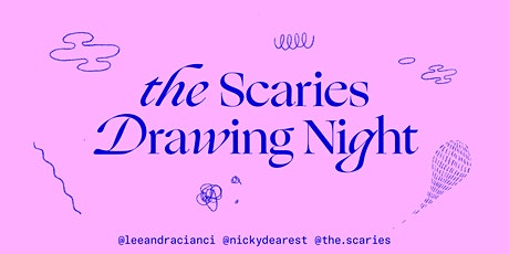 The Scaries Drawing Night 4.0 tickets