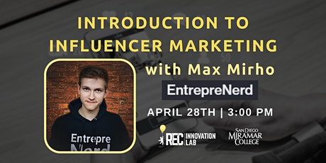 An Introduction to Influencer Marketing with Max Mirho tickets
