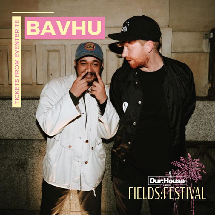 OUR:HOUSE FIELDS:FESTIVAL image