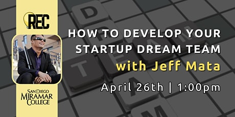How to Develop Your Startup Dream Team with Jeff Mata tickets
