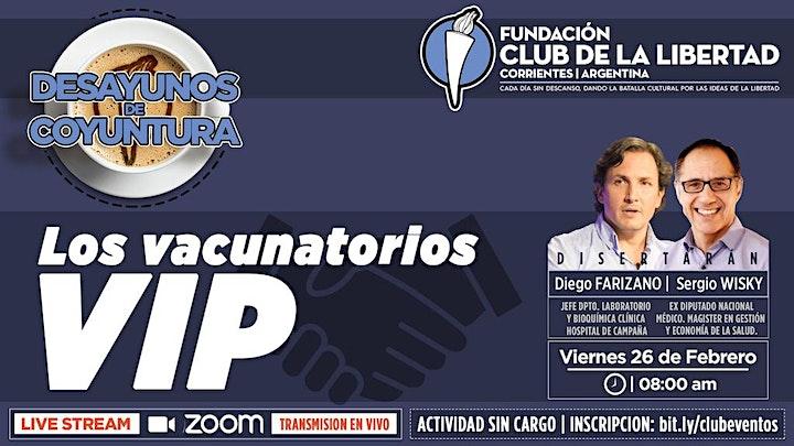 Imagen de CLUB DE LIBERTAD - DESAYUNO DE COYUNTURA - LOS VACUNATORIOS VIP