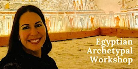 Egyptian Archetypal Workshop 1: The queen archetype ~ HATSHEPSUT'S temple tickets