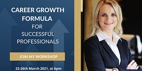 Career Growth Formula - For Successful Professionals tickets