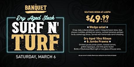 Dry Aged Steak Surf & Turf Night tickets