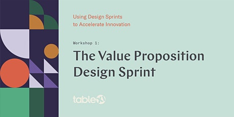 The Value Proposition Design Sprint tickets