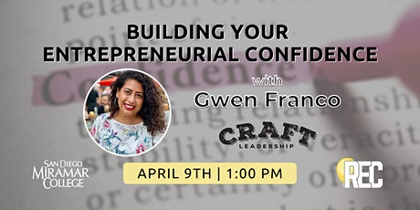Building Your Entrepreneurial Confidence with Gwen Franco tickets