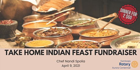 Take Home Indian Feast - Aurora Rotary Fundraiser tickets