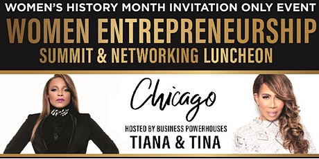 WOMEN ENTREPRENEURSHIP SUMMIT & NETWORKING LUNCHEON - CHICAGO! tickets