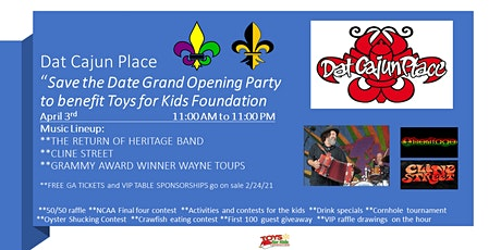 Dat Cajun Place Grand Opening Party benefitting Toys for Kids tickets