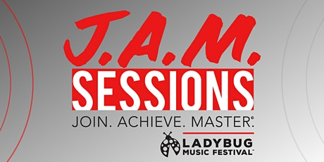 Ladybug Festival J.A.M. Session: Setting Yourself Up for Success tickets