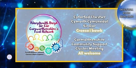 Carmarthenshire  Community Support  Cluster Meeting biglietti