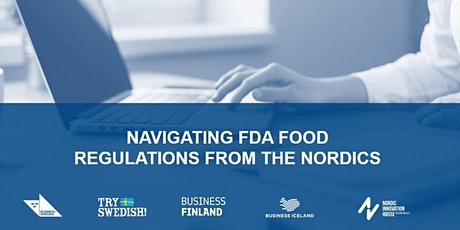 Navigating FDA food regulations from the Nordics tickets