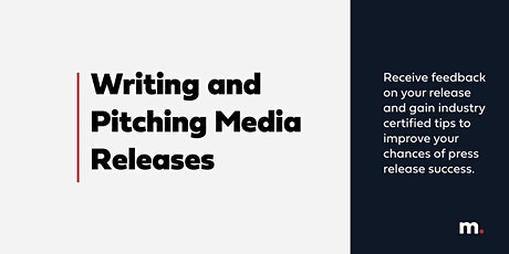 Writing and Pitching Media Releases Workshop tickets