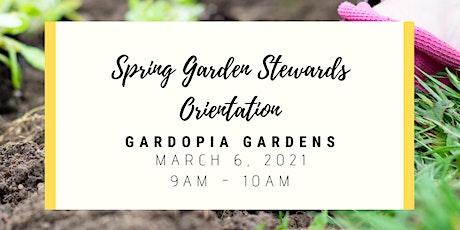 Spring Garden Stewards Orientation (March 2021) tickets