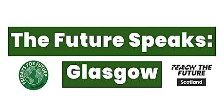 The Future Speaks: Glasgow tickets