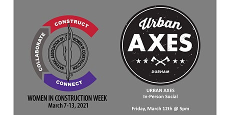 NAWIC Durham WIC Week - In-Person Social at Urban Axes tickets