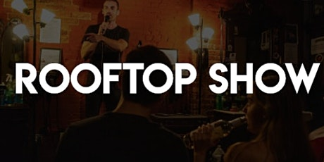 Hottest Comedy Show in NYC! Live on The Tented  Roof Deck tickets