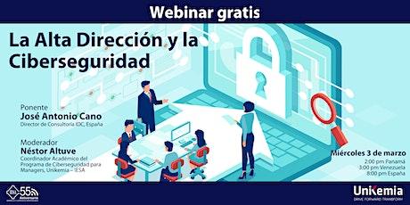 Webinar: La Alta dirección y la Ciberseguridad entradas