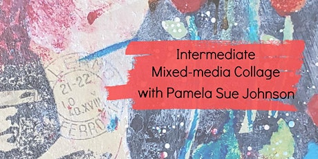 Intermediate Mixed-Media Collage Techniques tickets