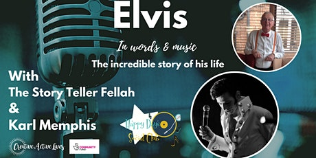 Elvis: In Words & Music, His Incredible Life Story tickets