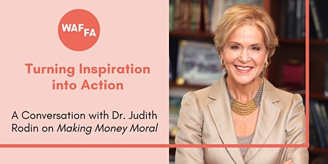 A Conversation with Judith Rodin on Making Money Moral tickets