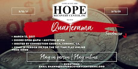 Quarterama Fundraiser for Hope Recovery Center tickets