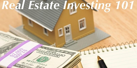 Real Estate Investing 101-How to Buy, Manage& Produce A Cash Flow Machine tickets