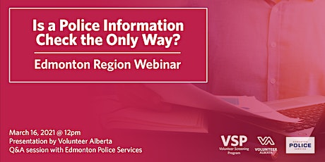 Is a Police Information Check the Only Way? (Edmonton) tickets