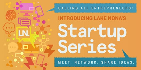Lake Nona's Startup Series tickets