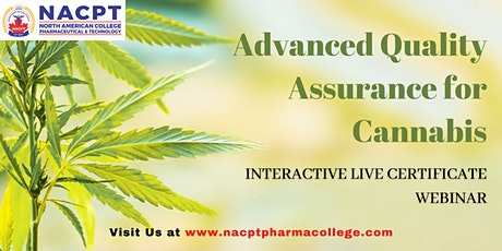 Advanced Quality Assurance for Cannabis - May 27th to 30th, 2021 tickets