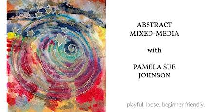Mixed-media Abstracts with Pamela Sue Johnson tickets