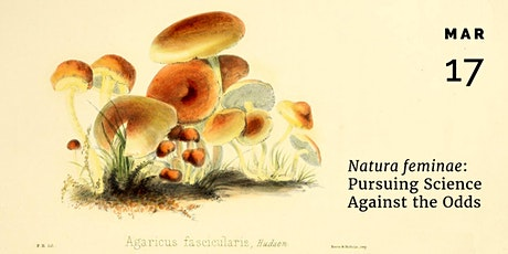 Natura feminae: Pursuing Science Against the Odds tickets