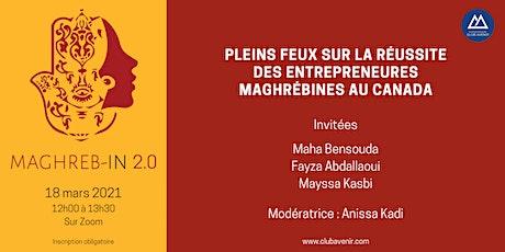 Maghreb-In 2.0   Leadership des maghrébines au Canada tickets